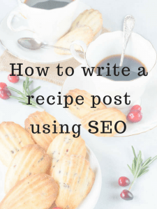 How to write a recipe post using SEO