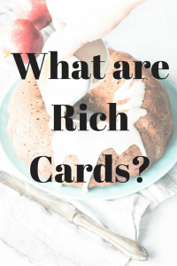 What are Rich Cards?